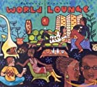 Putumayo Presents World Lounge by Jasmon