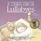 Child's Gift of Lullabyes by Various…