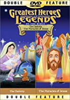Greatest Heroes and Legends of the Bible:…