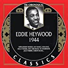 The Chronological Classics: 1944 by Eddie…