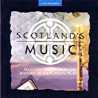 Scotland's Music by Various Artists -…