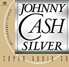 Silver (Multichannel/Stereo) by Johnny Cash