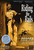 Riding the Rails by Michael Uys