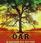 In Between Now & Then by OAR