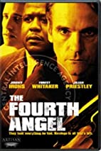 The Fourth Angel [2001 film] by John Irvin