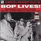 Bop Lives! (Delmark 50th Anniversary…
