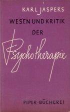 Wesen und Kritik der Psychotherapie by Karl…