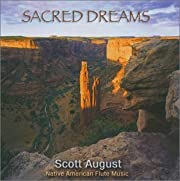 Sacred Dreams by Scott August