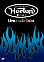 Reverend Horton Heat: Live & In Color by…