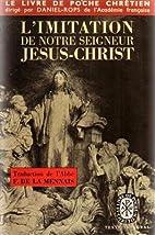 L'Imitation de Notre Seigneur Jésus-Christ…