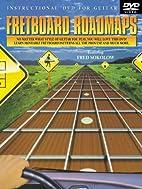 Fretboard Roadmaps (With DVD) by Fred…