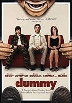 Dummy by Greg Pritikin