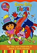 Dora the Explorer - Super Silly Fiesta by…