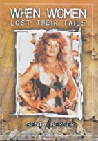 When Women Lost Their Tails by Pasquale…