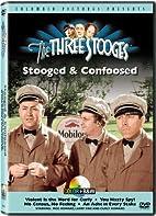The Three Stooges: Stooged & Confoosed…