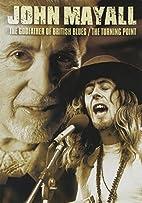 John Mayall - Godfather of British Blues /…