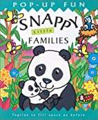 Snappy Little Animal Families (Snappy…