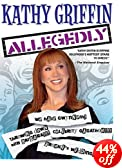 Kathy Griffin - Allegedly: Kathy Griffin, Matt Moline, Keith Truesdell