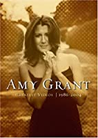 Amy Grant - Greatest Videos 1986-2004