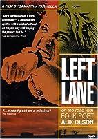 Left Lane: On the Road With Folk Poet Alix…