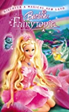 Barbie: Fairytopia [VHS] by Barbie