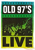 Old 97's Live by SOLD