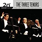 The Best of the Three Tenors: 20th Century…
