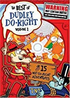 The best of Dudley Do-Right. Volume 1