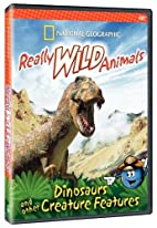Really Wild Animals: Dinosaurs and other…