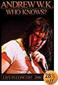 Andrew W.K. - Who Knows? Live 2000-2004