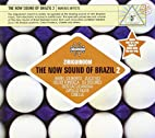 Now Sound of Brazil 2 by Now Sound of Brazil