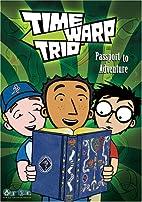 Time Warp Trio: Passport to Adventure…