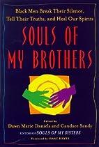 Souls of My Brothers: Black Men Break Their…