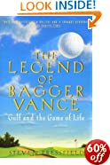 The Legend of Bagger Vance: A Novel of Golf and the Game of Life