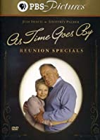 As Time Goes By: Reunion Specials by Bob…