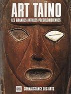 Art Taino Les Grandes Antilles…