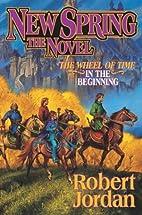 New Spring (A Wheel of Time Prequel Novel)…