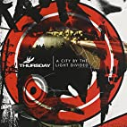 City By The Light Divided by Thursday