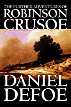 The Further Adventures of Robinson Crusoe by…