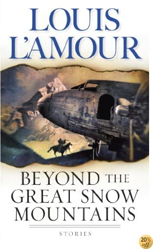 TBeyond the Great Snow Mountains: Stories