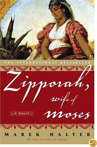 TZipporah, Wife of Moses: A Novel