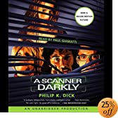 A Scanner Darkly (Audio Download): Philip K. Dick, Paul Giamatti