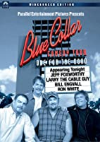 Blue Collar Comedy Tour - One for the Road…