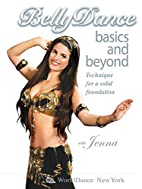 Belly Dance Basics & Beyond, with Jenna:…