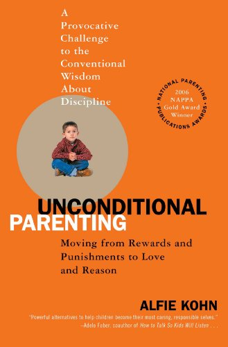 unconditional-parenting-moving-from-rewards-and-punishments-to-love-and-reason