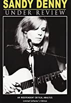 Sandy Denny: Under Review (Limited Collected…