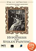 The Hypothesis of the Stolen Painting / The Suspended Vacation
