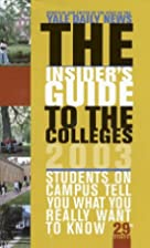 The Insider's guide to the colleges, 2003 by…