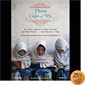 Three Cups of Tea: One Man's Mission to Fight Terrorism and Build Nations (Audio Download): Greg Mortenson, David Oliver Relin, Patrick Lawlor