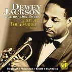 Live At The Barrel, 1952 by Dewey Jackson